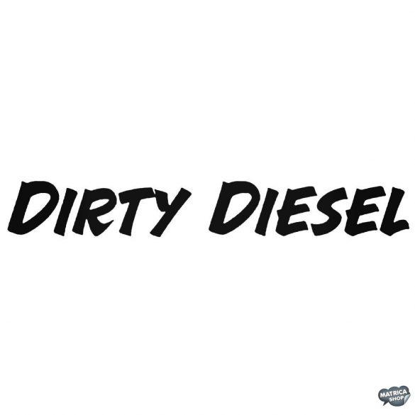 Dirty Diesel felirat - Szélvédő matrica