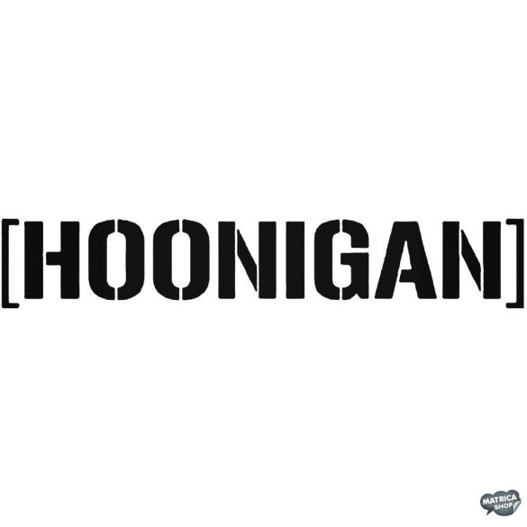 "Hoonigan felirat ""2"" - Autómatrica"
