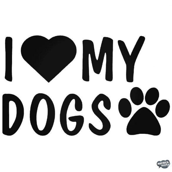 "I Love My Dogs ""1"" - Autómatrica"