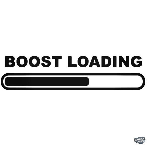 Boost Loading - Szélvédő matrica