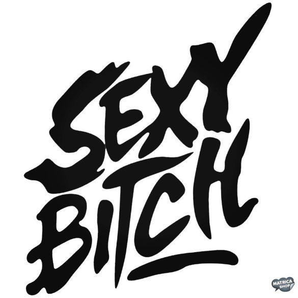 Sexy B!tch - Autómatrica