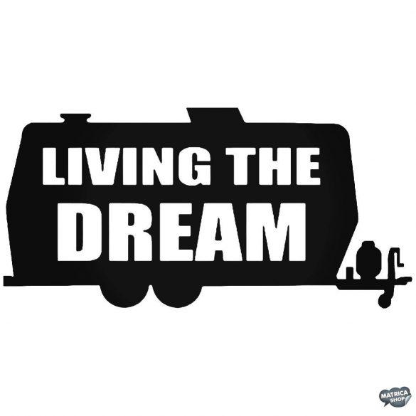 Living The Dream - Autómatrica