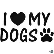 I Love My Dogs matrica