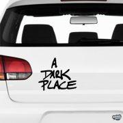 A Dark Place - Szélvédő matrica