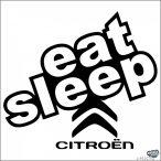 Eat Sleep Citroen matrica