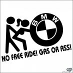BMW matrica No free Ride!