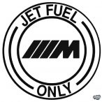 BMW M matrica Jet Fuel Only