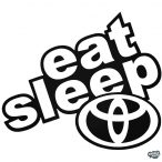 "Eat Sleep Toyota ""1"" matrica"