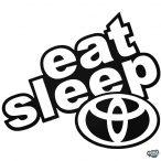 "Eat Sleep Toyota ""1"" matrica"