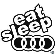 eat,sleep,Audi matrica