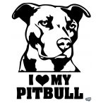 I Love my Pitbull matrica