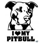 I Love my Pitbull matrica
